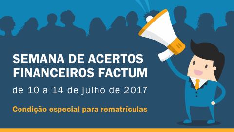Semana de acertos financeiros Factum