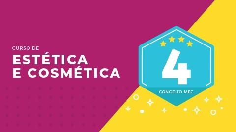Curso de Estética e Cosmética é NOTA 4 na avaliação do  MEC